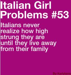 "growing up I was constantly surrounded by cousins, Aunts, uncle, and grandma. I didn't know what the term ""extended family"" meant until moved t Everyday Italian, Italian Life, Italian Girls, Italian Style, Italian Memes, Italian Quotes, Italian Girl Problems, Learning Italian, Meaningful Quotes"