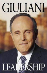 Leadership by Rudolph Giuliani. $0.01. Publication: October 1, 2002. Publisher: Little Brown & Co (October 1, 2002). 432 pages
