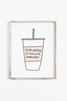 coffee quotes Thank you for stopping by Shop Happies! Here, it's my goal to create printable artwork that'll make your home happier. If you're the type of person to get iced coffee even Iced Coffee Cup, Sweet Coffee, Coffee Art, Coffee Label, Coffee Room, Coffee Time, Coffee Quotes Sarcastic, Inspirational Coffee Quotes, Cute Coffee Quotes