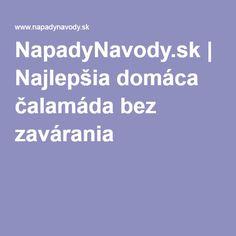 NapadyNavody.sk | Najlepšia domáca čalamáda bez zavárania