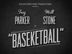"Movie Titles ""Baseketball"" | Designer: Lorenzo Cappelli - http://dribbble.com/m_moloch"