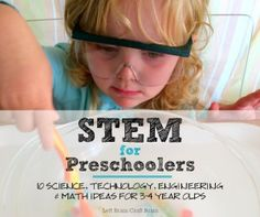 STEM for Preschoolers 10 Science Technology Engineering Math Ideas for 3 to 4 Year Olds Left Brain Craft Brain FB