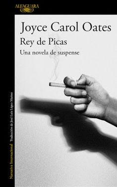 CRUCE DE CABLES: Rey de Picas: Una novela de suspense/ Joyce Carol ...