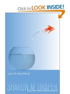 Out of My Mind: Sharon M. Draper: 9781416971719: Amazon.com: Books