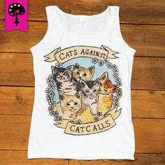 Cats Against Catcalls -- Women's T-Shirt/Tanktop