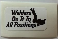 WELDER DO IT SEXY Hard Hat Sticker Decal Label Vinyl Truck Car NEW Full Color