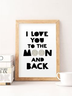 I love you to the moon and back, Home decor kids, Kids baby room, Boy wall art, Quote kids wall art, Baby room decor, Nursery art
