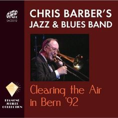 Chris Jazz & Blues Band Barber - Clearing The Air In Bern '92, Blue