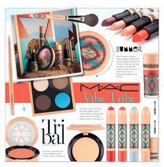"""Mac Vibe Tribe"" by alexandrazeres ❤ liked on Polyvore featuring beauty, MAC Cosmetics, makeup, mac, cosmetics, beautyset and vibetribe"