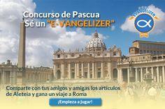 Concurso de Pascua: comparte contenidos y gana un viaje a Roma