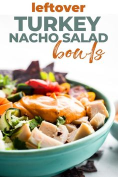 Leftover Turkey Nachos Salad Bowls will put Thanksgiving leftovers to use! A healthy leftover Turkey Nachos Salad recipe, loaded with roasted turkey, jalapeños, seasonal vegetables like sweet potatoes, blue corn tortilla chips, and a dairy free friendly salsa con queso topping! Wholesome, easy to make, and delicious! #leftoverrecipes #thanksgiving #dairyfree #glutenfree