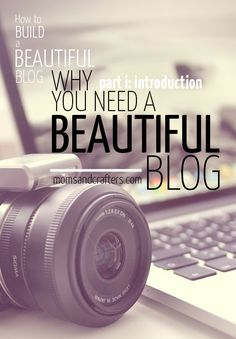 Why you need a beautiful blog - blogging tips