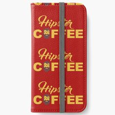 'Coffee for hipsters' iPhone Wallet by StefaniaAlina Iphone Wallet, Coffee Time, Phone Cases, Art Prints, Printed, Awesome, Shop, Stuff To Buy, Products