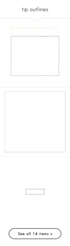 """""""tip outlines"""" by impossibleyear ❤ liked on Polyvore featuring tip outlines, outlines, templates, frames, tip templates, borders, backgrounds, picture frame, effects and fillers"""