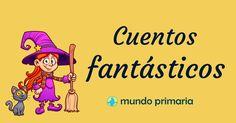 Adéntrate en mundos cargados de fantasía con los cuentos fantásticos para niños de Mundo Primaria. ¡Adaptados para niños y con audio para disfrutarlos más!