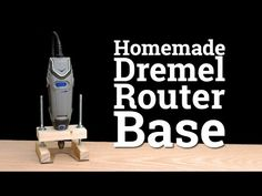 How To Make a Dremel Router Base - YouTube
