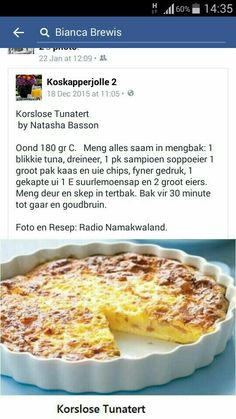 Korslose Tuna Tert Quiche Recipes, Tart Recipes, Dessert Recipes, Cooking Recipes, Yummy Recipes, Recipies, Kos, Tuna Dishes, Fish Dishes