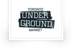 Toronto Underground Market - this is an awesome place to volunteer for and super laid back!