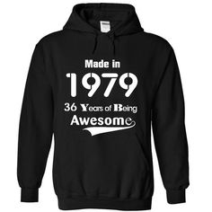 Made in 1979 - 36 years of being Awesome! T-Shirts, Hoodies (39.99$ ==► BUY Now!)