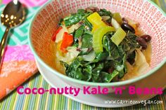 """~~Coco-nutty kale 'n' beans, from """"Carrie on Vegan"""""""