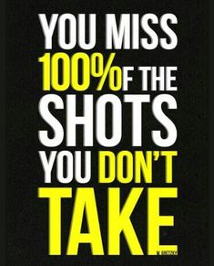 Take the shot..