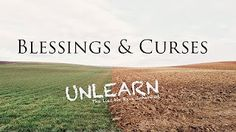 Blessings and Curses - UNLEARN