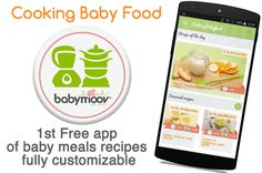 As baby grows, his nutritional needs also change. It's now time to discover new tastes and textures and so you're going to focus for several months on putting variety into baby's diet. To help you along the way, Babymoov has launched its first mobile application specially dedicated to food for baby!