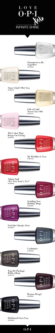 The OPI Holiday Collection, 12 limited edition shades of Infinite Shine.
