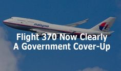 """The """"official"""" story of what happened to Malaysia Airlines Flight 370 is now a blatant cover-up. After an endless stream of wild incompetence from the Malaysian military and government concerning the radar signature of the missing flight, we are now told by the Malaysian government that the flight """"went down over the southern Indian Ocean"""" and that all lives are lost. This explanation smacks of an obvious cover-up for several crucial reasons, all of which are now being utterly ignored by the conventional press:    #1) If the plane went down in the ocean, it would have broken up on impact and debris would be easily spotted A Boeing 777 does not -- and cannot -- survive impact with the ocean and remain intact. It simply does not have the structural integrity to survive such an impact, which is a lot like hitting a cement wall at terminal velocity. If Flight 370 hit the ocean, it would have been broken into tens of thousands of pieces, many of which obviously float on water (such as the"""