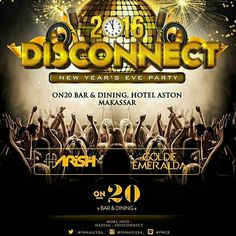 Less than 42 days sleep to go! ON20 Bar & Dining Proudly Present  #DISCONNECT  Let's join the highest glamorous party at ON20. Celebrate and Countdown the night changes with special DJ performance by @goldiemrld and @harishfadhil and also other local heroes will be join.  Make sure you don't miss this epic party. For more Information and RSVP, pls call +62411 362-0800 or check @panaicera_ account.  #on20makassar | on20makassar.com
