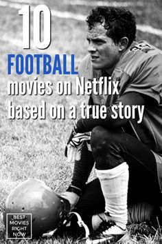 10 Football Movies Based On True Stories - Best Movies Right Now Football Movies, Watch Football, Movie List, I Movie, Movies To Watch, Good Movies, Netflix Titles, Right Now, True Stories