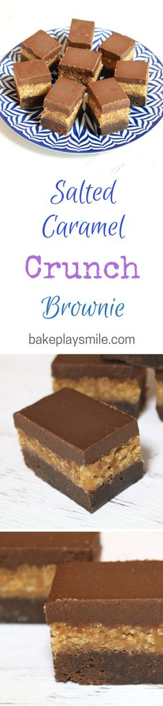 This triple layer Salted Caramel Crunch Brownie is incredible! A rich chocolate brownie bottom, with a crunchy salted caramel filling and a beautiful chocolate ganache topping. Chocolate Desserts, Chocolate Ganache, Baking Recipes, Dessert Recipes, Delicious Desserts, Yummy Food, Caramel Crunch, No Bake Brownies, Eat Dessert First