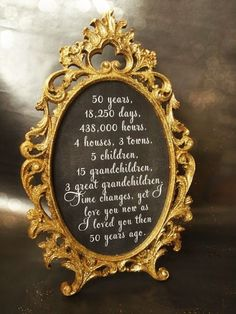 Gold and Glittered Frame and Print - Anniversary Party Decor. Anniversary Party Decor, also an excellent idea for a big birthday (Sweet All you need is the supplies and a calculator! 60th Anniversary Parties, Parents Anniversary, Golden Wedding Anniversary, 50th Anniversary Centerpieces, Anniversary Party Decorations, Anniversary Frames, 50 Year Anniversary, 50th Anniversary Quotes, Anniversary Banner