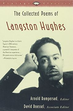 The Collected Poems of Langston Hughes (Vintage Classics) by Langston Hughes http://www.amazon.com/dp/0679764089/ref=cm_sw_r_pi_dp_7j39tb1ZD4VT0