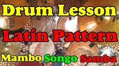 Latin Afro Cuban Rhythms - Mambo Songo Samba Patterns Salsa Jazz Drum le...