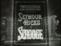 Scrooge is a 1935 British fantasy film directed by Henry Edwards and starring Seymour Hicks, Donald Calthrop and Robert Cochran. Hicks appears as Ebenezer Sc. Christmas Past, Christmas Music, Christmas Carol, Christmas Movies, Christmas Videos, Vintage Christmas, Xmas, Short Film Video, Video Film