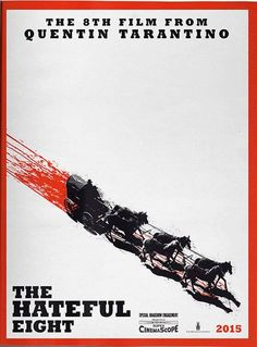 The Hateful Eight - Graphic Design - Film, Poster, Quentin Tarantino, Western, Typography, Minimalistic