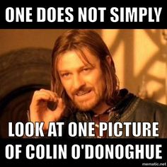 One does not simply… look at one picture of Colin O'Donoghue.