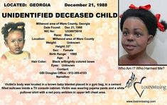 Identify Millwood Little Jane Doe! features the case of a little girl who was found murdered 29 years ago and remains unidentified to this day. Little Jane, Bring Them Home, Do You Know Me, Missing Persons, Cold Case, Looking For Someone, True Crime, We The People, Georgia