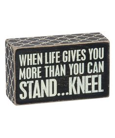 Another great find on #zulily! 'Kneel' Box Sign by Primitives by Kathy #zulilyfinds