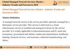 Global managed network services market accounted for USD 40.52 billion in 2016 growing at a CAGR of 10.3% during the forecast period of 2017 to 2024. The upcoming market report contains data for historic year 2014, 2015, the base year of calculation is 2016 and the forecast period is 2017 to 2024. Information And Communications Technology, Party Service, Marketing Data, Market Research, Third Party, Definitions, Accounting, Period, Base