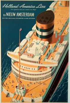 SS Nieuw Amsterdam lithograph poster from by Reyn Dirksen The Nieuw Amsterdam was a Dutch ocean liner built in Rotterdam for the Holland America Line. This Nieuw Amsterdam, the second of four Holland America ships with that name, is considered by Holland America Line, Holland America Cruises, Retro Poster, Vintage Travel Posters, Vintage Advertisements, Vintage Ads, Travel Ads, Cruise Travel, Cruise Vacation