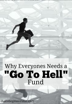 If you want to have job freedom you need to go to hell money. Without you'll be stuck doing whatever you need to get by.  via /collegeinvestor/