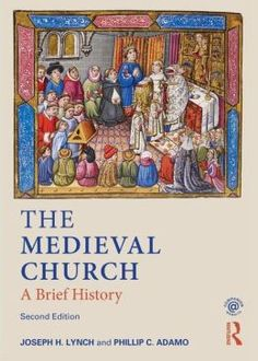 colors The Medieval Church: A Brief History