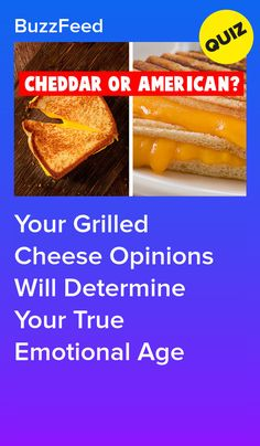 Your Grilled Cheese Opinions Will Determine Your True Emotional Age Game Of Throbes, Would You Rather Questions, This Or That Questions, Quizzes Food, Interesting Quizzes, Playbuzz Quizzes, Quiz Me, Personality Quizzes, Funny Relatable Memes