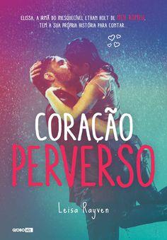 Baixar Livro Coracao Perverso - Starcrossed Vol 03 - Leisa Rayven em PDF, ePub e Mobi ou ler online