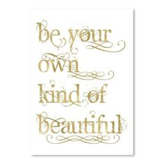 Be Own Beautiful Gold on White Poster Gallery Textual Art