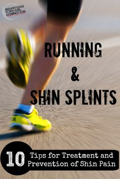 Shin splints can be debilitating to runners.   The good news is they can also be treated and prevented, and do not have to be a chronic issue that keeps you from running.  Here are ten tips to help treat  and heal shin pain.  #Run #Fitfluential  #Marathon #HalfMarathon #5K