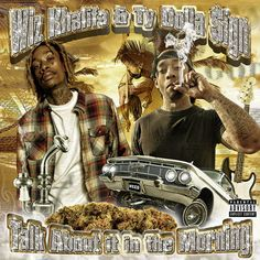 Stream Ty Dolla $ign and Wiz Khalifa's 'Talk About It In the Morning' EP now.
