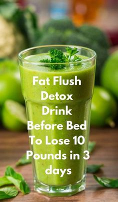 Fat flush detox drinks Lose 10 pounds in 3 days with this fat flush detox drink. Belly fat flush drink Humorous Amazing Detox Cleanse Fat Flush 3 Day Fat Flush Detox Cleanse For WeightSubstantial Advanced Detox Diet 3 Days Fat Flush Healthy Detox, Healthy Drinks, Diet Drinks, Easy Detox, Beverages, Vegan Detox, Nutrition Drinks, Healthy Water, Healthy Weight